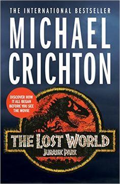The Lost World eBook: Michael Crichton: Amazon.co.uk: Kindle Store