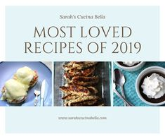 10 Most Loved Recipes of 2019 | Sarah's Cucina Bella