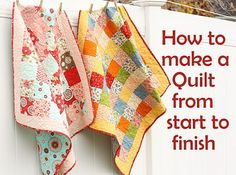 "Step by step instructions for sewing a quilt - this has been on my list of ""one of those days"" thing I would like to do."