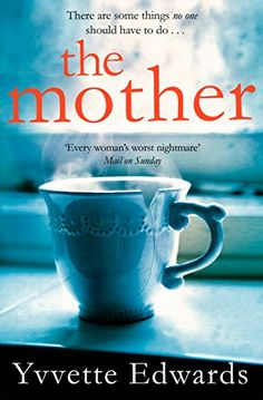 The Mother by Yvvette Edwards https://www.amazon.co.uk/dp/1447294548/ref=cm_sw_r_pi_dp_x_I6dRybNVGAN88