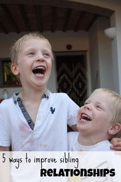 5 Ways to Improve Sibling Relationships