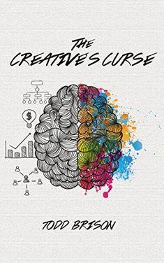 The Creative's Curse by Todd Brison https://www.amazon.com/dp/B01GGPDLY4/ref=cm_sw_r_pi_dp_x_VUv1ybT2GG2AC