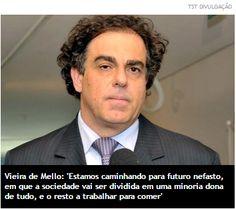 Além d'Arena: JUSTIÇA DO TRABALHO - Para ministro do TST, tercei...