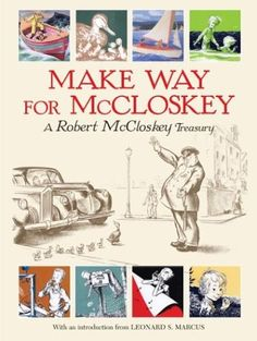 I want this book. Robert McCloskey is one of favorite illustrators ever.