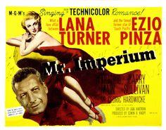 Mr. Imperium 1951  Ann Codee, Barry Sullivan, Cedric Hardwicke, Chick Chandler, Debbie Reynolds, Don Hartman, Drama Musical Romance, Ezio Pinza, Lana Turner, Mae Clarke, Marjorie Main