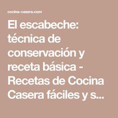 El escabeche: técnica de conservación y receta básica - Recetas de Cocina Casera fáciles y sencillas - COCINA-CASERA.COM