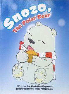 Snozo, the Polar Bear by Christina Vayenas illustrated Hilbert Bermejo used PB