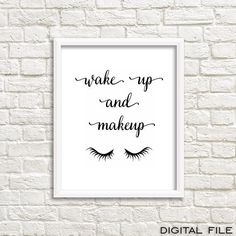 Wake Up And Make Up bathroom print gossip girl print by GrafikShop                                                                                                                                                                                 More