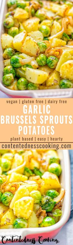 """Garlic Brussels Sprouts Potatoes: naturally vegan gluten-free and super easy to make. So delicious for the holidays Christmas as dinner lunch appetizer side dish or meal preparation and so much more. Vegan Side Dishes, Side Dish Recipes, Veggie Recipes, Whole Food Recipes, Vegetarian Recipes, Cooking Recipes, Healthy Recipes, Vegetarian Thanksgiving, Chef Recipes"
