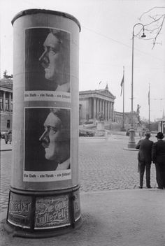 Hitler-poster in front of the Parliament building in Vienna, Vienna, Ww2, World War, Past, German, Old Things, Europe, Black And White, History