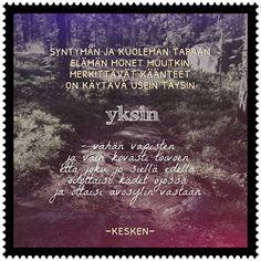 Minun tarinani: kesäkuuta 2016 Finnish Words, Beautiful Pictures, Thankful, Thoughts, Quotes, Life, Historia, Finland, Studying