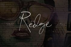 Redge Font by vuuuds on @creativemarket