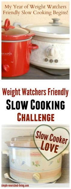 My Year of Crock Pot Cooking My Year of Weight Watchers Friendly Slow Cooking Challenge Kickoff! simple-nourished-… More from my siteQuick Crock Pot Recipes Crock Pot Food, Crockpot Dishes, Crock Pot Slow Cooker, Slow Cooker Recipes, Crockpot Recipes, Skinny Recipes, Ww Recipes, Low Calorie Recipes, Cooking Recipes