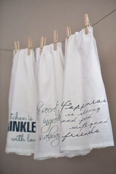 Tea towel with quotes- homemade and customisable.