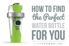 How to Find the Perfect Water Bottle for You
