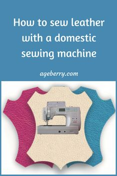 This is a step-by-step tutorial on how to sew leather with a domestic sewing machine. Sewing leather, leather sewing tools, thread for sewing leather, leather sewing needles. #sewing #sewingtutorial #sewingtip #sewinginspiration