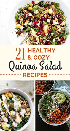 A round up of 21 of the most healthy, cozy and delicious quinoa salad recipes - warm, comforting and perfect for a chilly winter night.