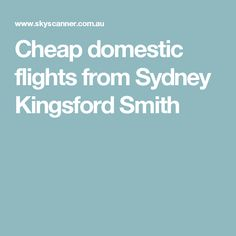Cheap domestic flights from Sydney Kingsford Smith