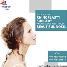 Specialist Surgeon Dr Kashyap  Clinic India: Rhinoplasty Surgery- Procedure to Improve Appearan...