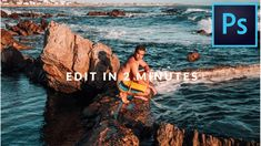 HOW TO EDIT YOUR PHOTO IN PHOTOSHOP IN 2 MINUTES