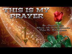 This is my Prayer - Charlie Dicks (with Lyrics) Praise Songs, Worship Songs, U Tube, Natural Antibiotics, Christian Videos, Gospel Music, My Prayer, Craft Videos, Strawberries