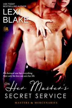 On Her Master's Secret Service. Masters and Mercenaries Book 4. Alex McKay and Eve St. James.