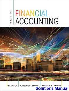 Our 20 free test bank for financial accounting for mbas 4th edition solutions manual for financial accounting canadian 5th edition by harrison ibsn 9780133472264 fandeluxe Choice Image
