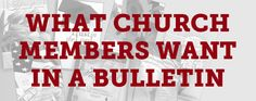 """When you walk in most church worship services, you are typically handed some printed material. It goes by different names, but the most common and the longest standing name is """"bulletin."""" There was a time that you could expect consistency in bulletins among many churches. Such is not the case today. There are differences of …"""