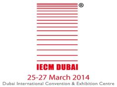IECM The International Emergency and Catastrophe Management Conference & Exhibition | Tuesday, 25th - Thursday, 27th March 2014 - THE DUBAI EVENTS
