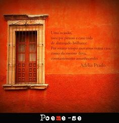 Adélia Prado - 'casa amanhecendo'