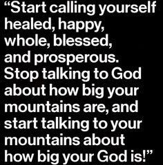 """Start speaking LIFE into your life! What you think will manifest. You have to think yourself into the life you want. It's so easy to get distracted and discouraged by obstacles or challenges. It's easy to focus our attention solely on that daunting hurdle. But hurdles are put there to jump over! And God is the One that gave you the skills to get over it! So instead of saying """"God look at the size of that hurdle"""". Instead say """"Hurdle look at the size of my GOD!!!"""" Think Feel Speak your way…"""