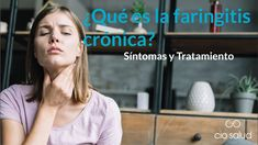 Faringitis Crónica, Tratamiento, Sintomas - CIO Bilbao - YouTube Bilbao, Science And Technology, Youtube, Medical, Natural, Lungs, Health Professional, Health Products, Health Tips