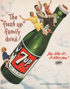 Vintage advertising Green 7 Up bottle ad. My family always traveled like this. Less expensive than an airplane!! Whopee!