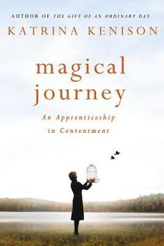 """""""No longer indispensable, no longer assured of our old carefully crafted identities, no longer beautiful in the way we were at twenty or thirty or forty, we are hungry and searching nonetheless."""" - Katrina Kenison in Magical Journey: An Apprenticeship in Contentment"""