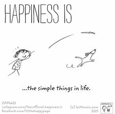 Happiness is . . . the simple things in life.