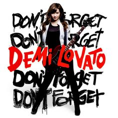 Don-t-Forget-Official-Album-Cover-dont-forget-demi-lovato-album-14870849-800-800.jpg (800×800)