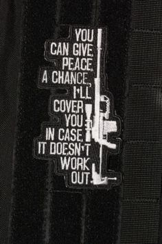 You Can Give Peace A Chance, Morale Patch Velcro Backed, Subdued