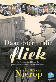 Daar doer in die fliek deur Leon van Nierop. Films, African, Memories, Baseball Cards, Tv, Reading, Classic, Movie Posters, Movies