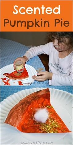 """Scented Pumpkin Pie Craft - Using a plate, some paint and of course pumpkin pie spice, kids can make a yummy smelling """"pie"""" This could be an open ended art exploration project.... just have the pre-cut pie shapes with the art supplies ready for the little creative artist to enjoy...then at the end let them sprinkle the smelly stuff on it...(since the spice can get pretty pricey)"""