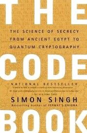 The Code Book: The Science Of Secrecy From Ancient Egypt To Quantum Cryptography: Book