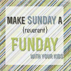 Sunday can be a tricky day with little kids! Here are some ideas on how to make it feel like a day that's different from the rest of the week while making it fun for kids at the same time! Reverent, but still fun.