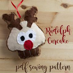 Items similar to Cupcake Rudolph- PDF sewing pattern, felt cupcake reindeer, Christmas ornament, softie on Etsy Felt Cupcakes, Christmas Crafts, Christmas Ornaments, Pdf Sewing Patterns, Softies, Hand Stitching, Reindeer, Make Your Own, Give It To Me