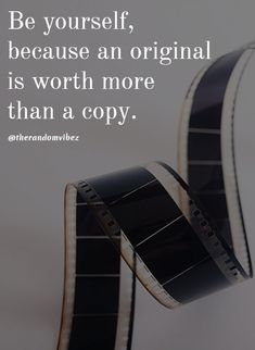 Be yourself, because an original is worth more than a copy. Self Inspirational Quotes, Self Love Quotes, Motivational, Smart Quotes, Boss Quotes, Life Lesson Quotes, Life Quotes, Daily Quotes, Qoutes