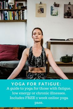 Yoga is achievable whatever your condition- checkout my blog on how to begin yoga with fatigue or chronic illness.