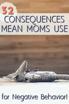 Are you a mean mom? Here are some consequences for bad behavior moms use for toddlers, preschoolers, and younger children.