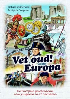 Vet oud! 2 - Europa Prehistory, Vet, Comic Books, Comics, School, Artwork, Movie Posters, Cards, Europe
