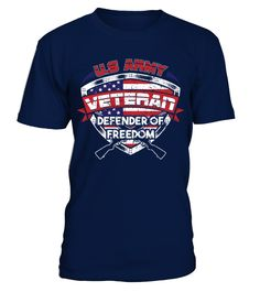 US Army Veteran! Defender of freedom  Funny Veterans Day T-shirt, Best Veterans Day T-shirt
