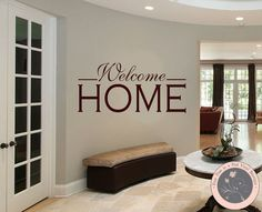 Wall Decals for the Home  Welcome Home Wall by FourPeasinaPodVinyl, $15.00 self adhesive, stickers, decal, self adhesive vinyl, vinyl wall decal, decals, vinyl wall decals, vinyl wall sticker, removable decals, wall lettering, wall vinyl, wall quote, vinyl wall letters