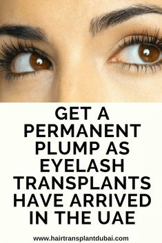 Get a permanent plump as eyelash transplants have arrived in the UAE Get Long Eyelashes, Permanent Eyelashes, Hair Remedies For Growth, Hair Loss Remedies, Hair Growth, Yeast Infection On Skin, Nail Infection