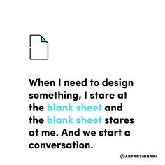 When I need to design something, I stare at the blank sheet and the blank sheet stares at me. And we start a conversation.  #ux #ui #uiux #uxui #uxdesign #uidesign #userinterfacedesign #userexperiencedesign #uxdesigner #uidesigner #app #designer #mobileapp #art #artist #dribbble #behance #adobe #sketch #interface #webdesign #uitrends #dailyui #dailydesign #instaui #graphicdesign #graphic #designinspiration #uxigers Ux Design, Graphic Design, Daily Ui, User Experience Design, User Interface Design, Mobile App, Conversation, Adobe, Sketch